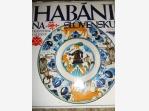 Bazar.Vylepeno.cz - Habáni na Slovensku – Kalesný